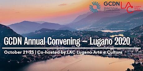 GCDN Annual Convening – Lugano 2020 biglietti