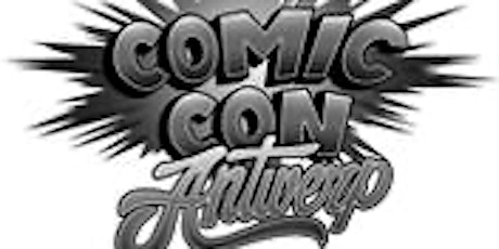 COMIC CON ANTWERP 2020 tickets