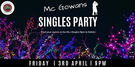 Mc Gowans Singles Party tickets