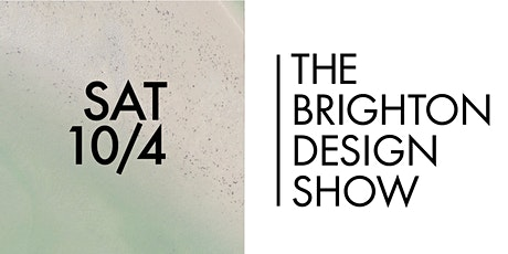 The Brighton Design Show tickets