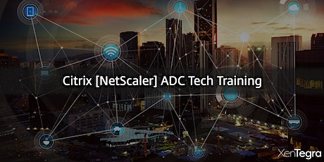 Online: Citrix [NetScaler] ADC Tech Training (08/20/2020) tickets