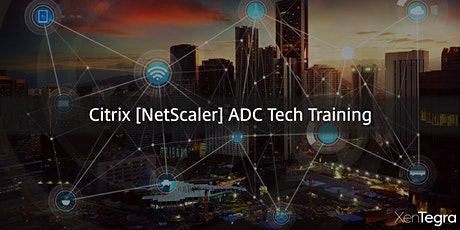 Online: Citrix [NetScaler] ADC Tech Training (11/19/2020) tickets