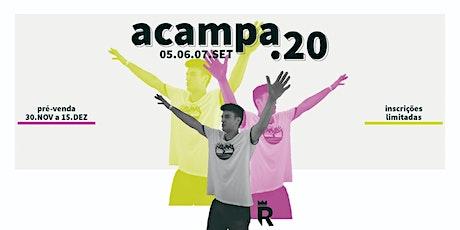 ACAMPA 2020 ingressos