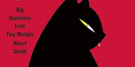 Mount Auburn Book Club: Will My Cat Eat my Eyeballs by Caitlin Doughty tickets