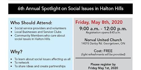 6th Annual Spotlight on Social Issues in Halton Hills tickets