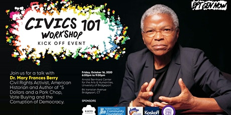 Civics 101 Kickoff Event: Dr. Mary Frances Berry tickets