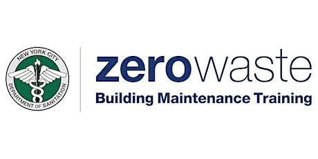 DSNY Zero Waste Building Maintenance Training: June 10th and June 17th tickets