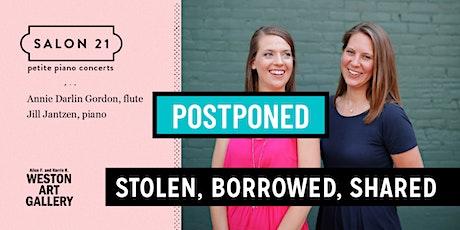 Stolen, Borrowed, Shared - POSTPONED tickets