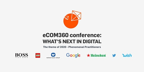 eCOM360 conference: Phenomenal Practitioners tickets