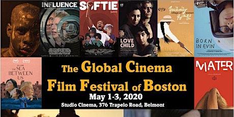 GLOBAL CINEMA FILM FESTIVAL OF BOSTON  tickets