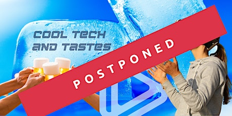 POSTPONED Cool Tech and Tastes tickets