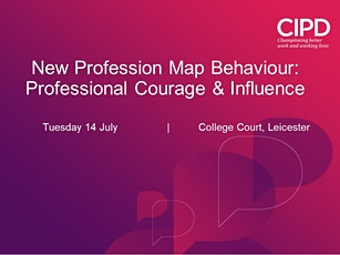 NEW DATE: Profession Map Behaviours - Professional Courage and Influence tickets