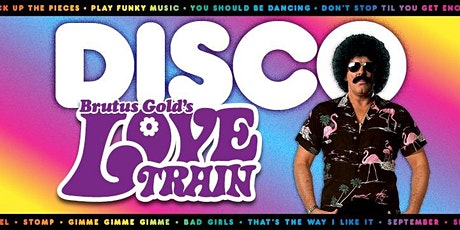 Love Train - Ultimate Disco Party tickets