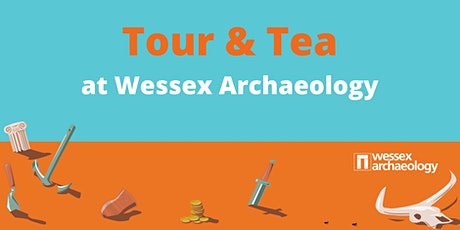 Tour & Tea at Wessex Archaeology HQ tickets