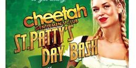 ST. PATTY'S DAY BASH at CHEETAH HALLANDALE tickets