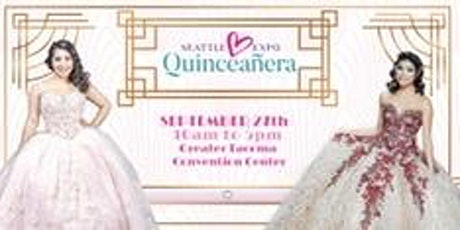 SEATLE EXPO QUINCEANERA 2020 tickets