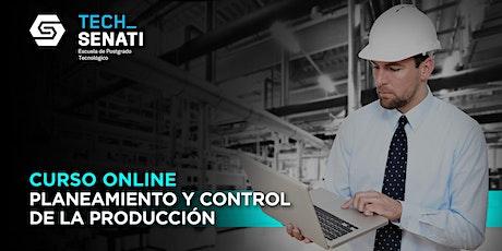 Curso: Planeamiento y control de la producción (Online, en Directo) boletos