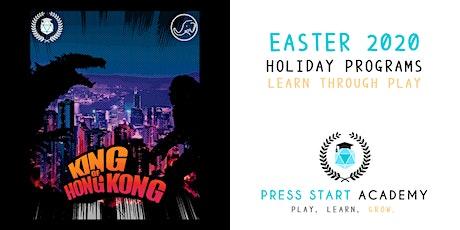 King of Hong Kong: A Breaking News Story: Press Start Academy Easter 2020 tickets