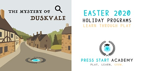The Mystery of Duskvale: An RPG: Press Start Academy Easter 2020 tickets