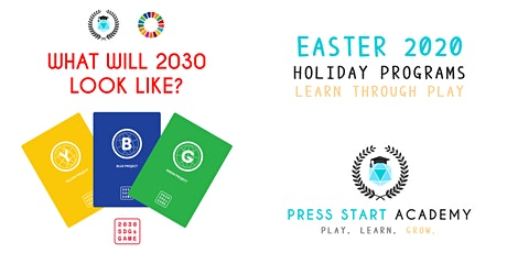 What Will 2030 Look Like? (Family Workshop) Press Start Academy Easter 2020 tickets