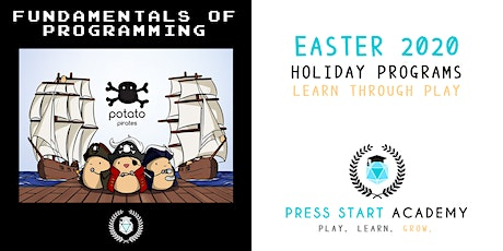 Programming Fundamentals (Family Workshop): Press Start Academy Easter 2020 tickets