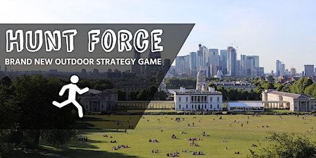 Hunt Force - outdoor strategy game - it's like Channel 4's Hunted meets Tag tickets