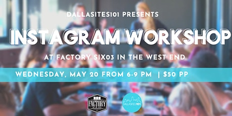 Dallasites101 Instagram Workshop tickets
