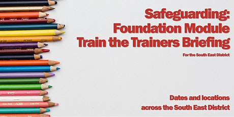 Safeguarding: Foundation Train the Trainers (Ashford) tickets