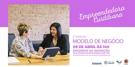 Empreendedora Curitibana módulo #2- Modelo de Negócio bilhetes