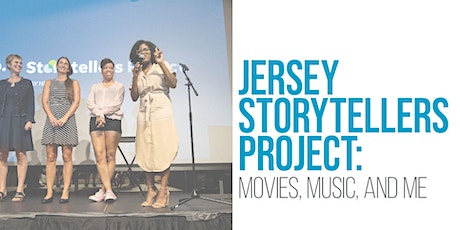 Jersey Storytellers Project: Movies, Music, and Me tickets