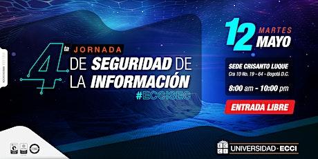 Cuarta Jornada de Seguridad de la Información #ECCISEC entradas