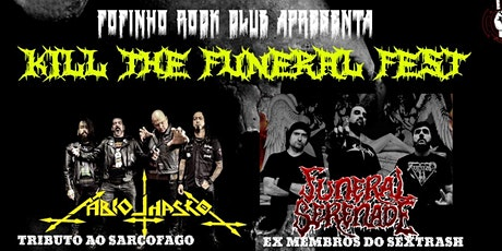 KILL THE FUNERAL FEST ingressos