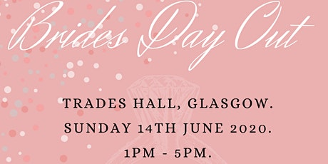 Brides Day Out Trade halls glasgow tickets
