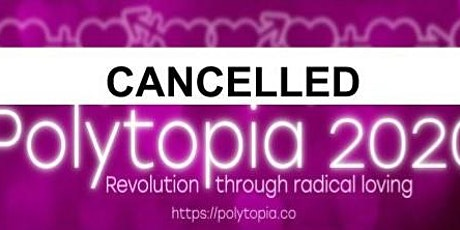 Cancelled: Polytopia 2020 tickets