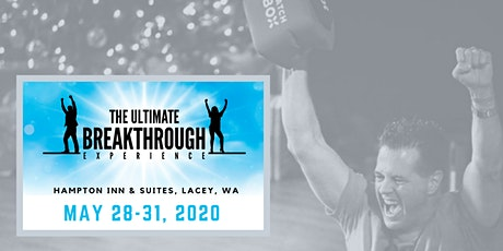 The May 2020 Ultimate Breakthrough Experience! tickets