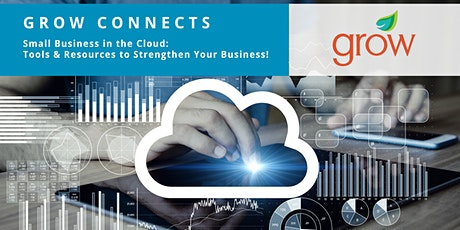 GROW Connects: Small Business in the Cloud tickets