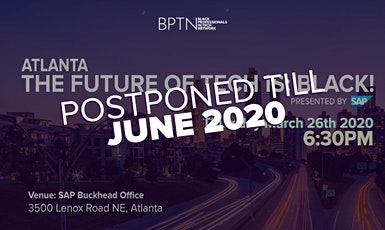 Black Professionals In Tech Network - Atlanta (Postponed to June 2020) tickets