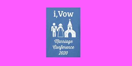i,Vow Marriage Conference tickets