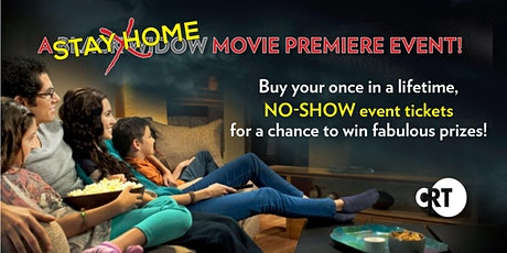 A STAY AT HOME Movie Premiere Event! tickets