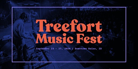 TREEFORT MAIN STAGE ONLY (Treefort Music Fest 2020) tickets