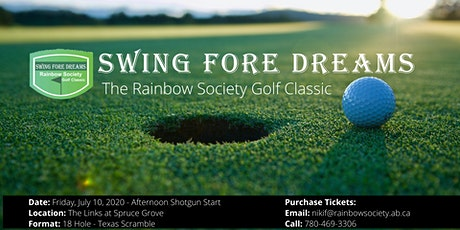 Swing Fore Dreams Rainbow Society Golf Classic 2020 tickets