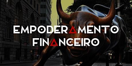 Empoderamento Financeiro - O Curso de Finanças Pessoais bilhetes