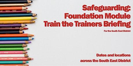 Safeguarding: Foundation Train the Trainers (Farnham) tickets