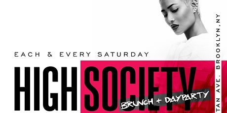 HIGH SOCIETY BRUNCH + DAY PARTY tickets