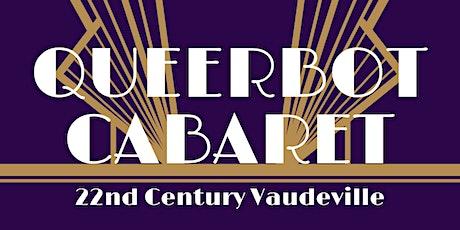 Queerbot Cabaret tickets