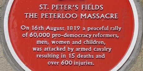 PETERLOO MASSACRE 201st Anniversary - Guided Walking Tour tickets