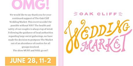 Oak Cliff Wedding Market tickets