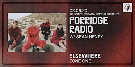Porridge Radio @ Elsewhere (Zone One) tickets