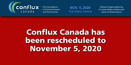 Conflux Canada | The Convergence of the Environment and the Economy   tickets