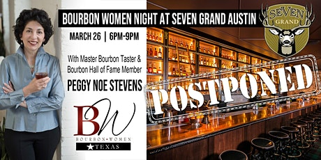 *POSTPONED: Date TBD* Bourbon Women Texas Night at Seven Grand - Austin TX tickets